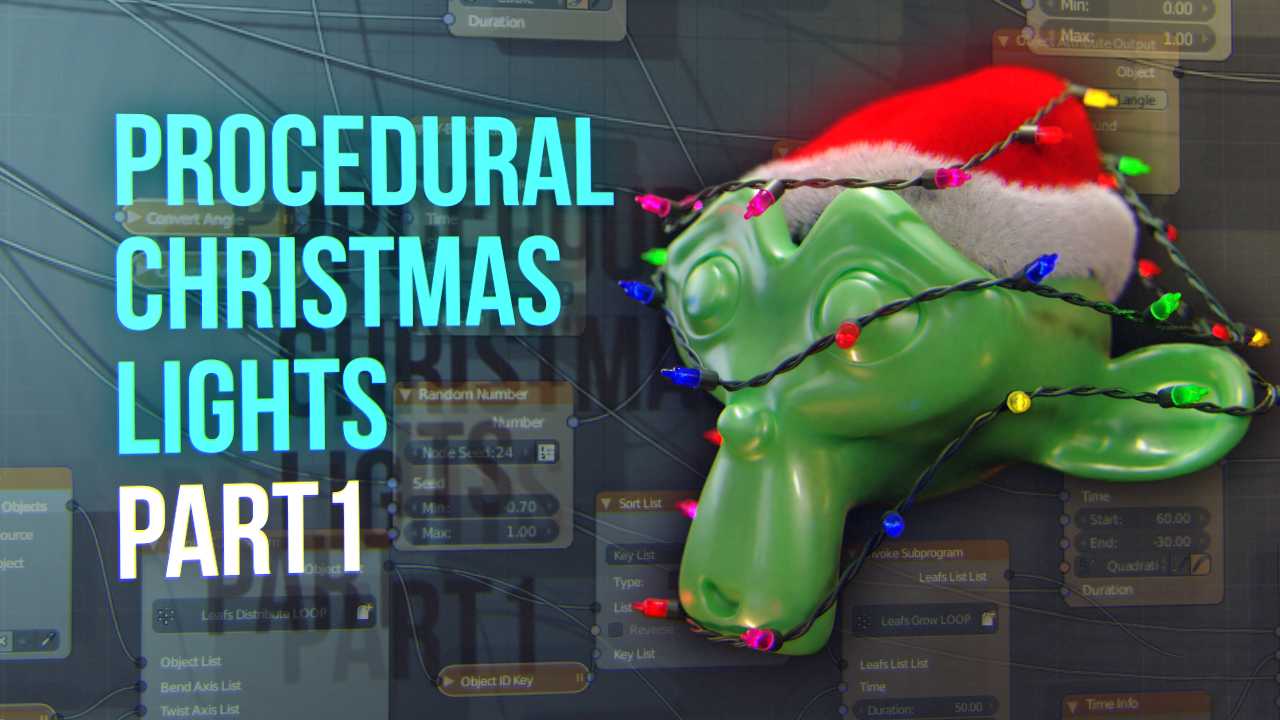 Tutorial: Procedural Christmas Lights with Blender & AN. Part 1