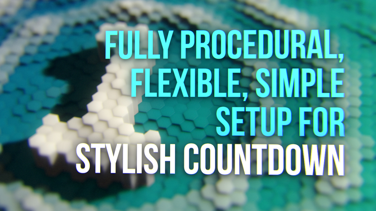 Stylish procedural countdown with Animation Nodes